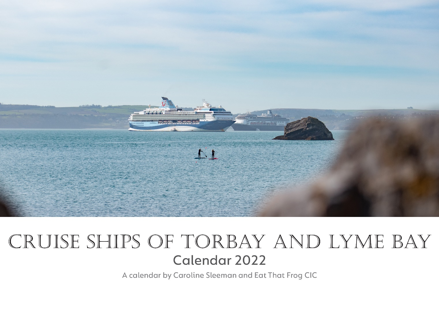 Pre-order Cruise Ships of Torbay and Lyme Bay Calendar 2022